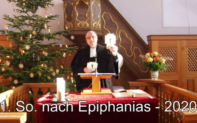 1. Sonntag nach Epiphanias – 2021